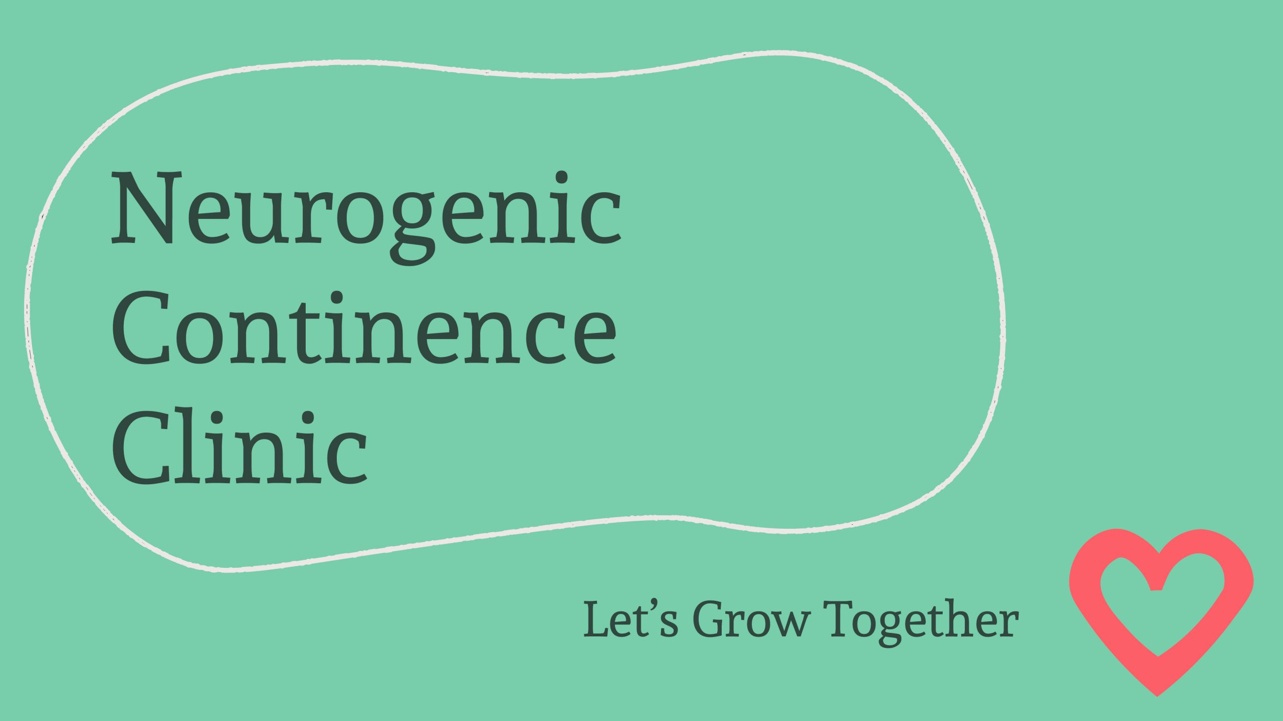 """Light Green Background with Dark Green Text Saying """"Neurogenic Continence Clinic"""""""