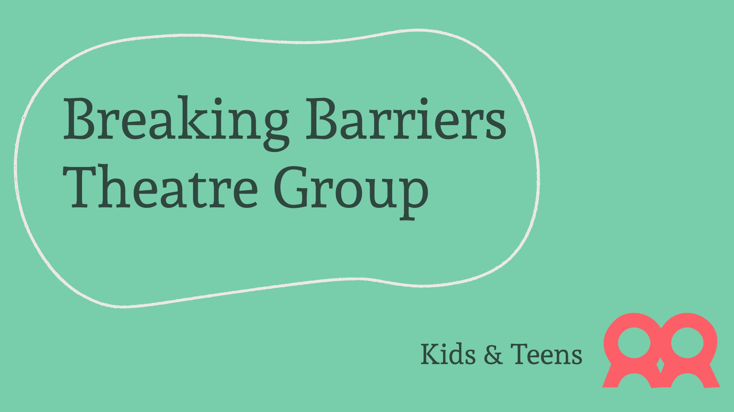 """Mint Green background with the words """"Breaking Barriers Kids Teens"""""""